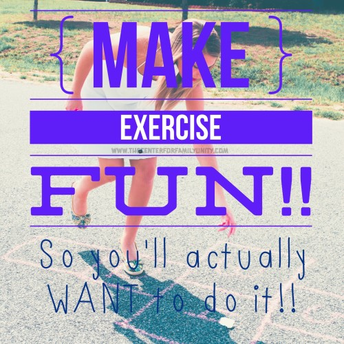 Make Exercise Fun So You'll Actually Want To Do It!